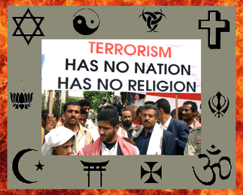 religion and terrorism Is islam a terrorist religion if we are looking at the broad pattern of behavior of muslim societies, they may not have a strong tendency to inspire terrorism, but there seems to be a broad pattern of tyranny, oppression, misogyny, poverty, illiteracy.